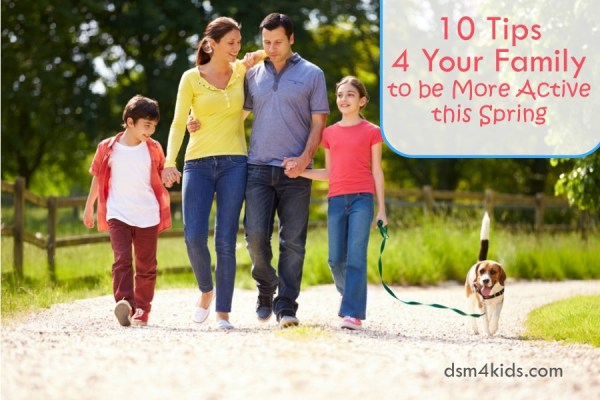 taying Active with Your Family this Spring - dsm4kids.com