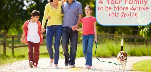 10 Tips 4 Your Family to be More Active this Spring