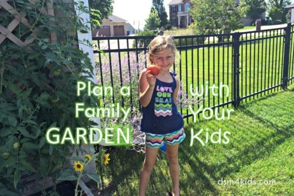 Plan a Family Garden with Your Kids – dsm4kids.com