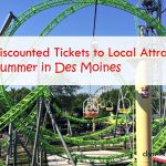 Find Discounted Tickets to Local Attractions This Summer in Des Moines - dsm4kids.com