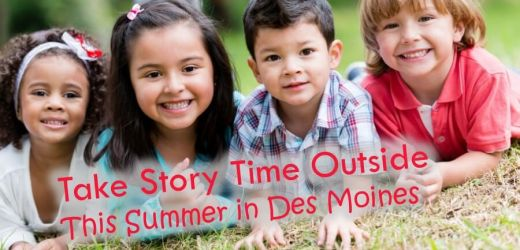 Take Story Time Outside This Summer in Des Moines