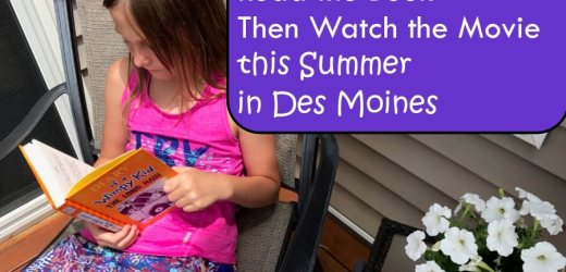 Read the Book Then Watch the Movie this Summer in Des Moines