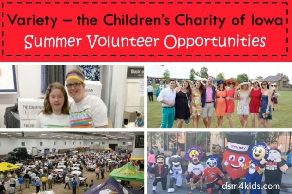 Variety – the Children's Charity of Iowa Summer Volunteer Opportunities – dsm4kids.com