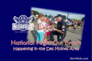 National Night Out Events Happening in the Des Moines Area - dsm4kids.com