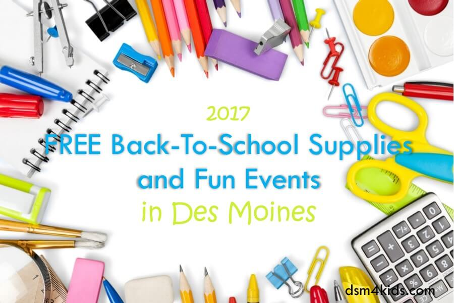 2017 FREE Back-To-School Supplies and Fun Events in Des