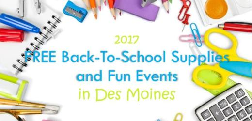 2017 FREE Back-To-School Supplies and Fun Events in Des Moines