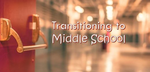 Transitioning to Middle School