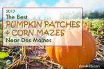 2017 Pumpkin Patches & Corn Mazes Near Des Moines – dsm4kids.com