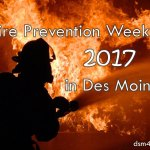 Fire Prevention Week 2017 in Des Moines – dsm4kids.com