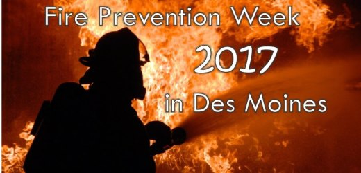 Fire Prevention Week 2017 in Des Moines
