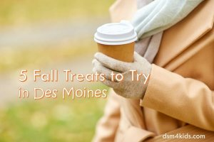 5 Fall Treats to Try in Des Moines – dsm4kids.com