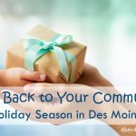 Give Back to Your Community this Holiday Season in Des Moines - dsm4kids.com