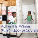 Stay Active this Winter with Fun Indoor Activities - dsm4kdis.com