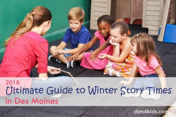 2018 Ultimate Guide to Winter Story Times in Des Moines - dsm4kids.com