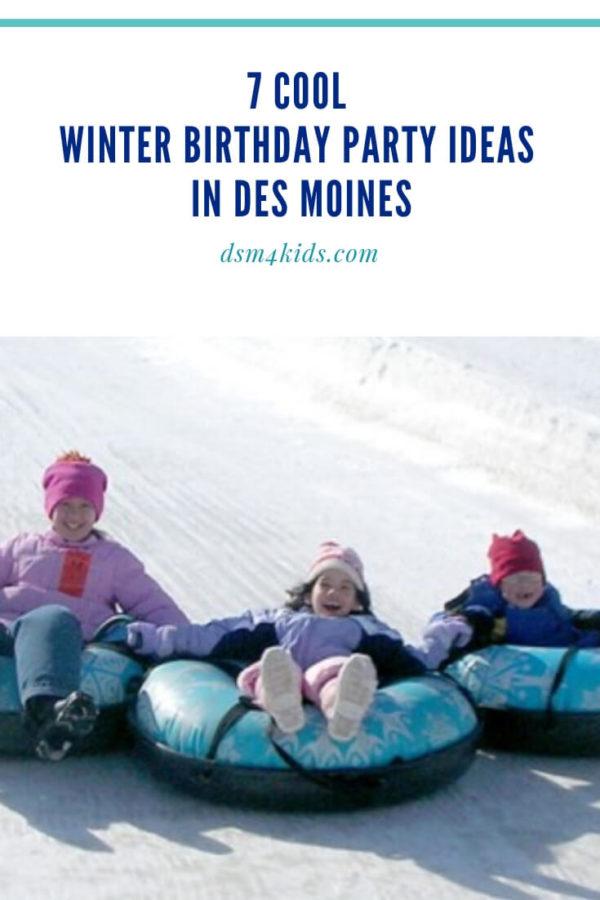 7 Cool Winter Birthday Party Ideas – dsm4kids.com