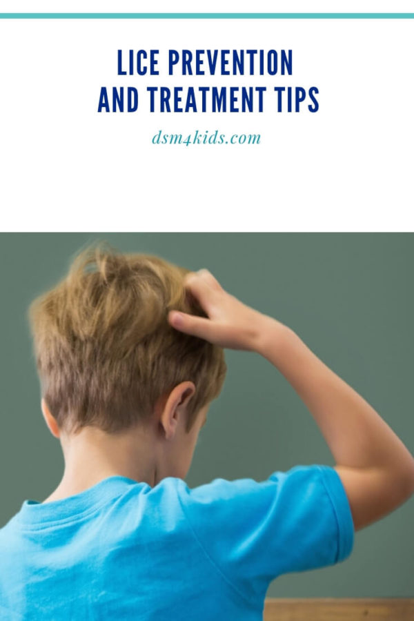 Lice Prevention and Treatment Tips – dsm4kids.com