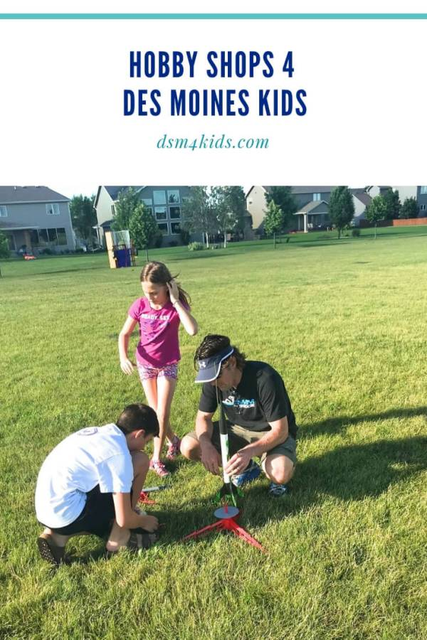 Hobby Shops 4 Des Moines Kids – dsm4kids.com