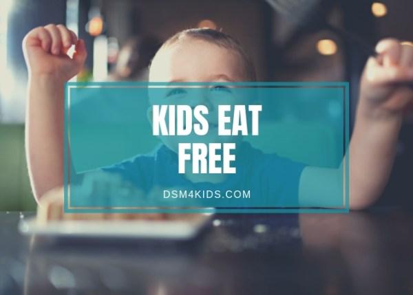 Kids Eat FREE - dsm4kids.com