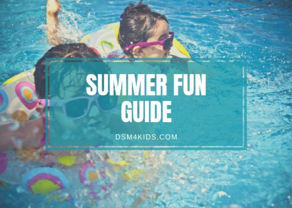 dsm4kids Summer Fun Guide