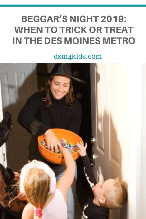 Beggar's Night 2019: When to Trick or Treat in the Des Moines Metro – dsm4kids.com