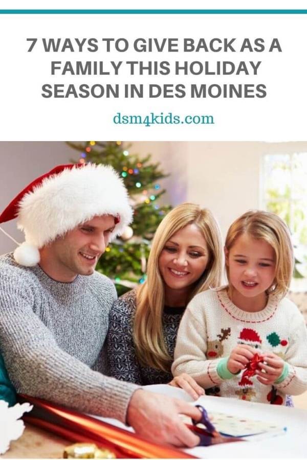 7 Ways to Give Back as a Family this Holiday Season in Des Moines – dsm4kids.com