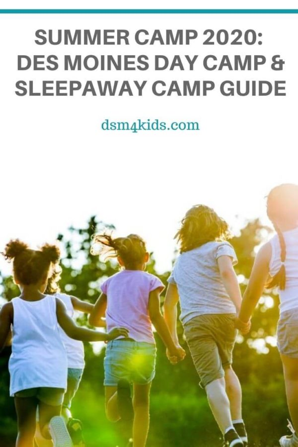 Summer Camp 2020: Des Moines Day Camp & Sleepaway Camp Guide – dsm4kids.com