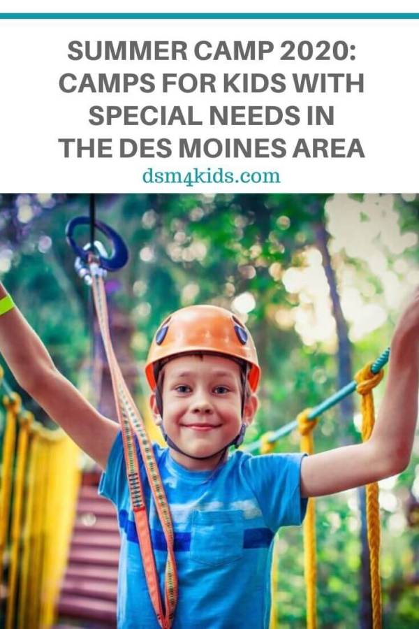 Summer Camp 2020: Camps for Kids with Special Needs in the Des Moines Area – dsm4kids.com