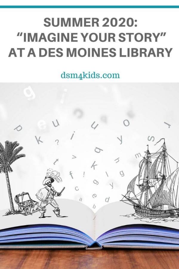 "Summer 2020: ""Imagine Your Story"" at Your Local Library – dsm4kids.com"