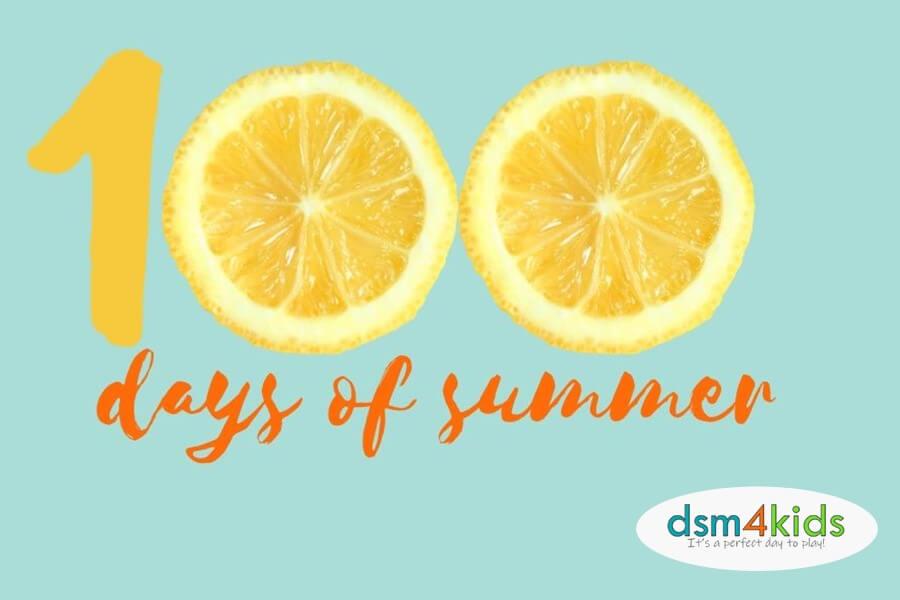 100+ Days of Summer Fun in Des Moines