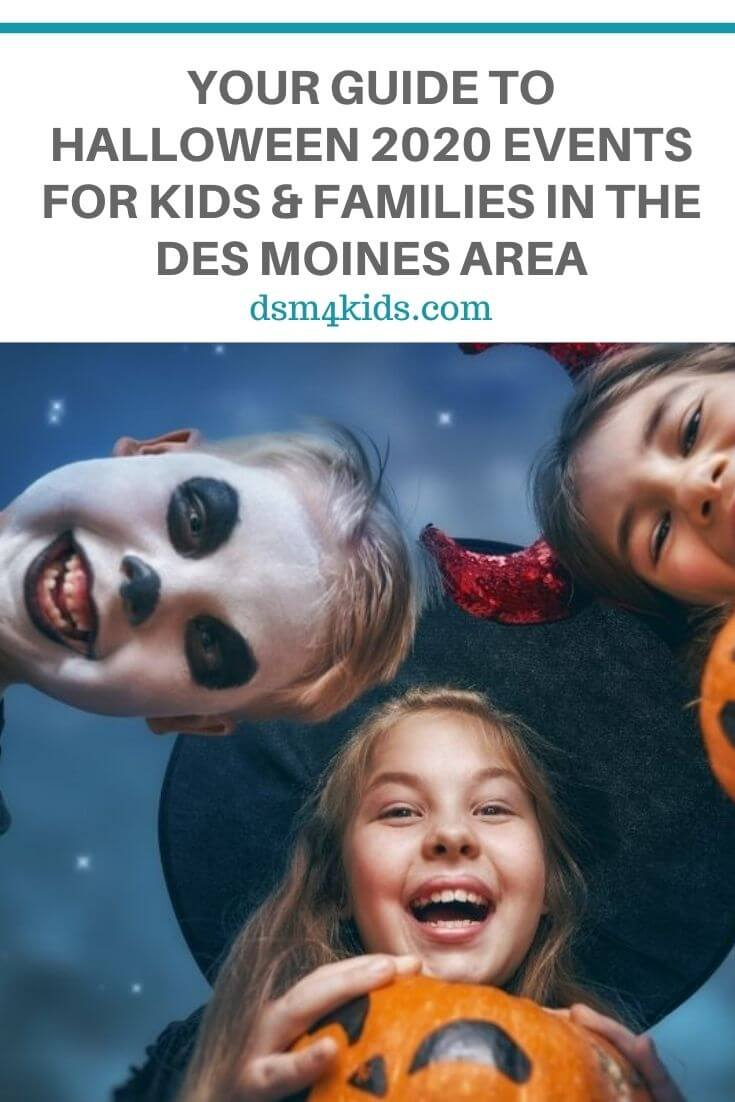 Halloween Des Moines 2020 Your Guide to Halloween 2020 Events for Kids and Families in the
