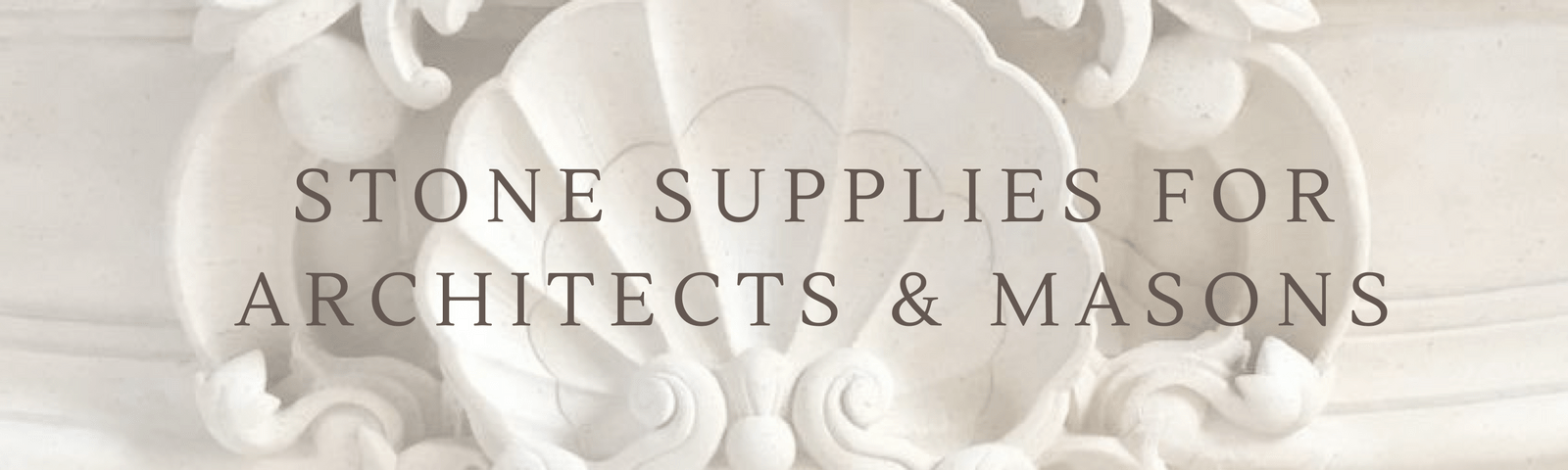 Architectural stone supplies for masonry and building