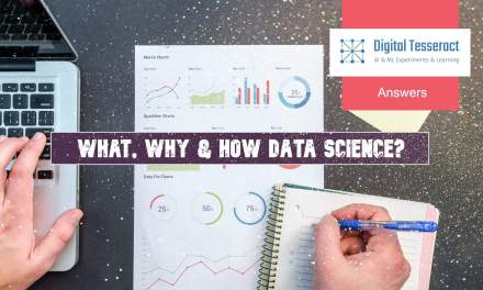 What, Why & How Data Science