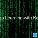 Deep Learning with Keras Series – Part 1