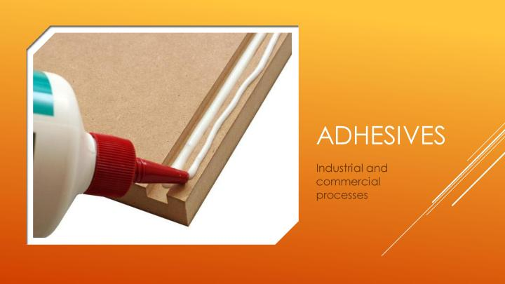Adhesives and Finishing Techniques - Industrial and commercial processes-page-002