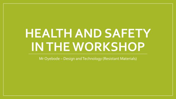 Health and Safety in the Workshop-page-001