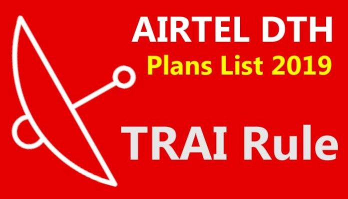 Airtel DTH New Plans 2019 List Trai