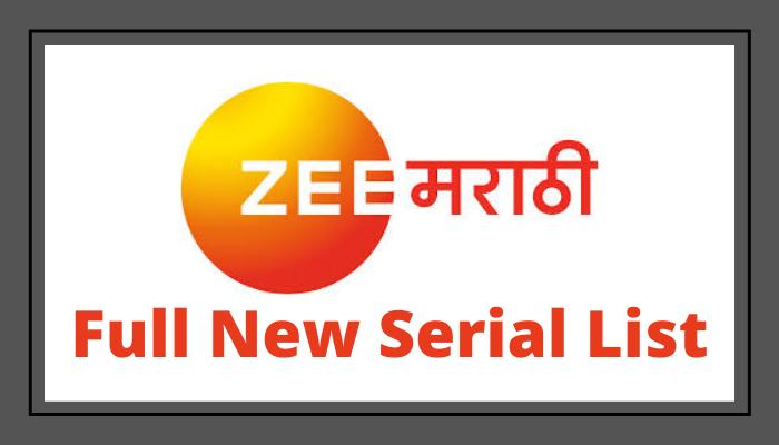 Zee Marathi Serials List 2020 - Zee Marathi New Serials Schedule List 2020, Date and Time