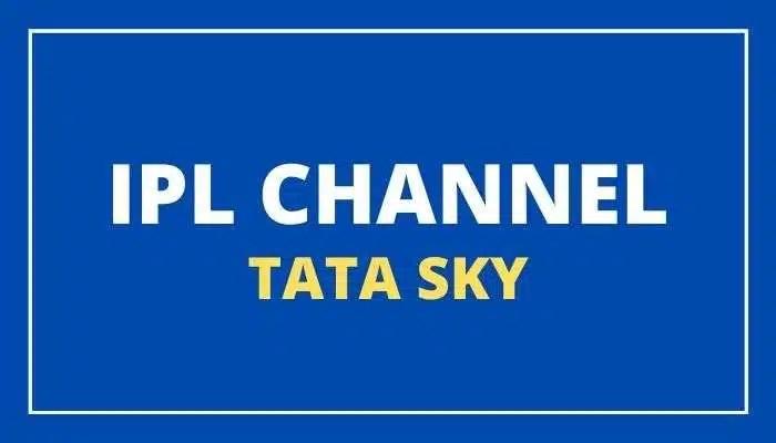 Tata Sky IPL 2021 Channel Number List