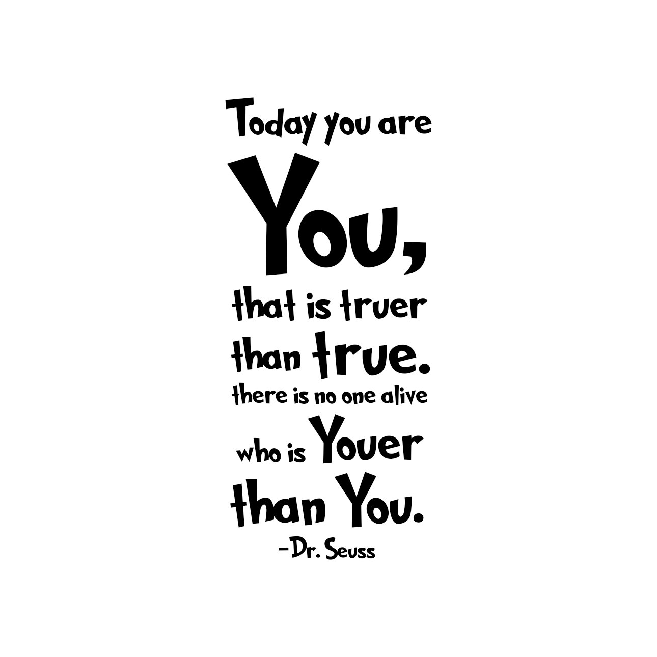 Today You Are You Dr Seuss Quote Graphics By Vectordesign