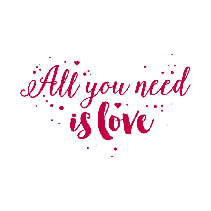 Download All you need is Love Phrase Valentines Heart by ...