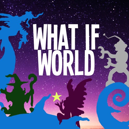 What If World: Stories for Kids