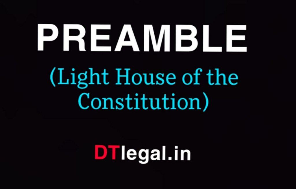 Preamble to the Constitution: Adoption, Nature & Objective 1