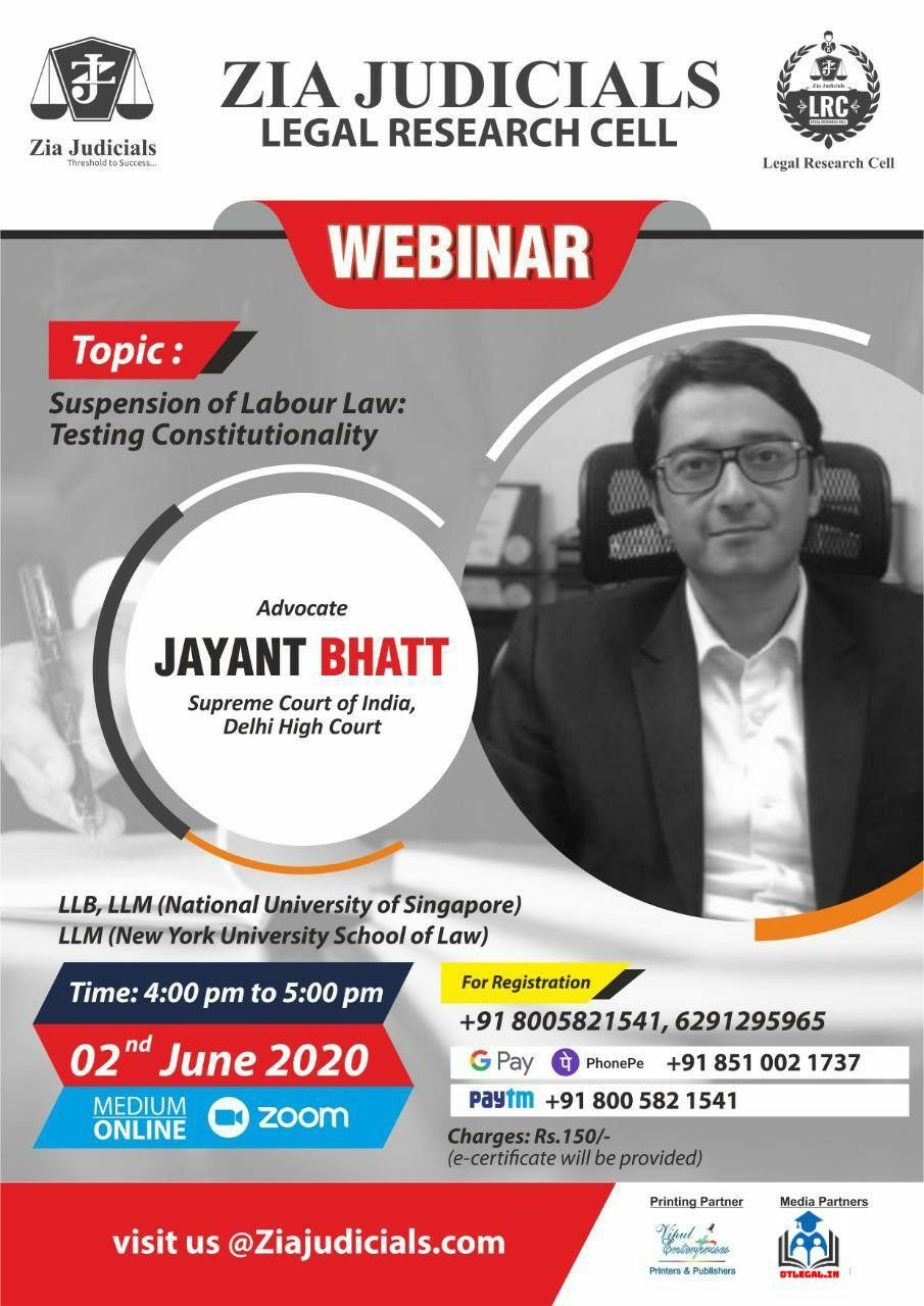 """Webinar on """"Suspension of Labour Law: Testing Constitutionally"""" by Zia Judicials Legal Research Cell 5"""