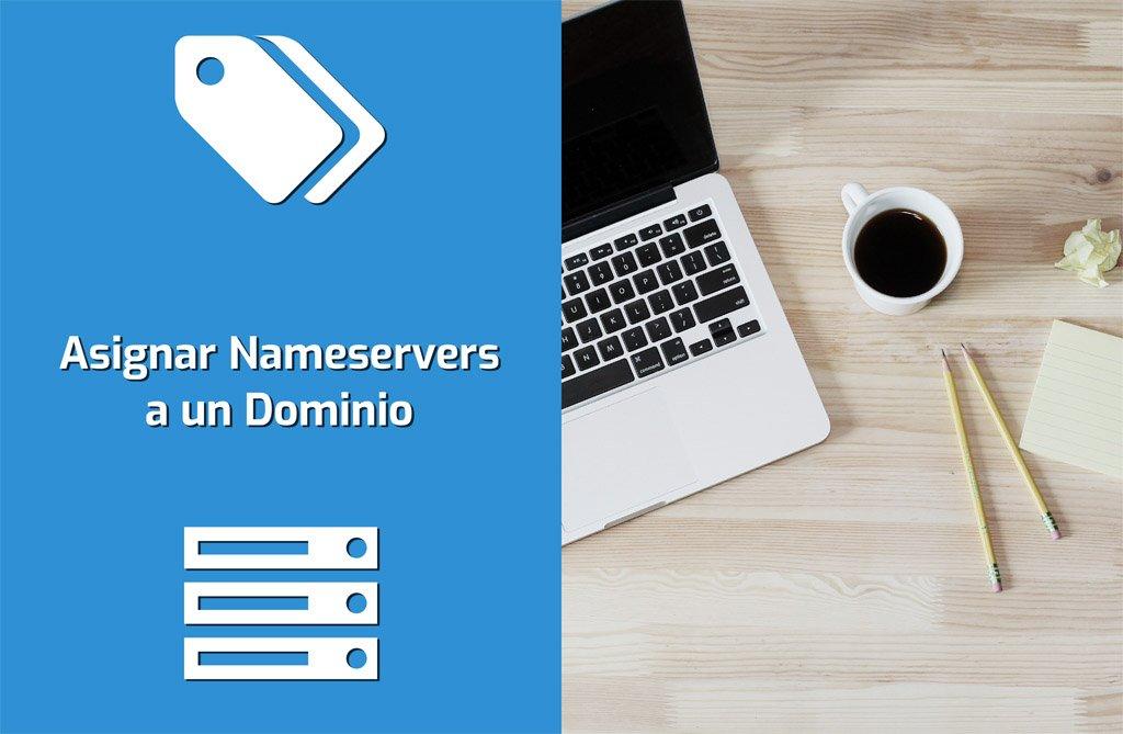 Asignar Nameservers a un Dominio: Guía Rápida