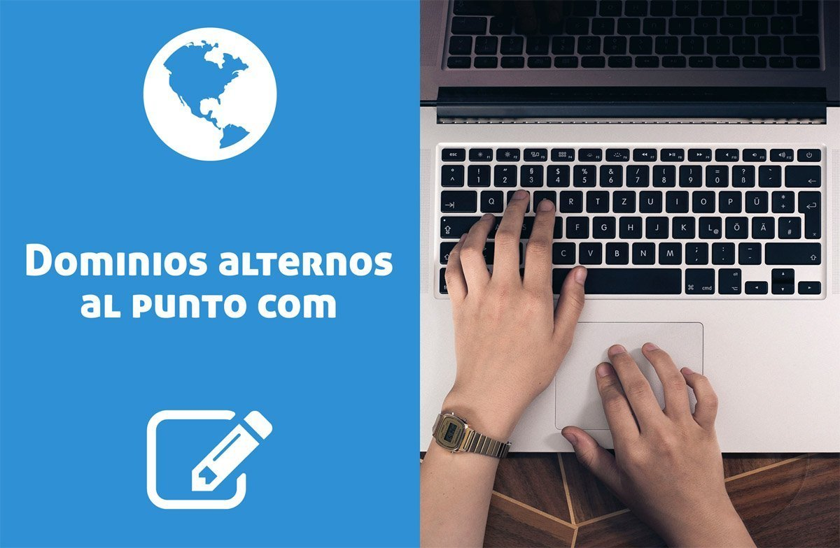 Extensiones de dominio web: Alternativas al punto com