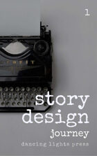 Story Design: Journey