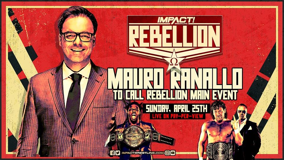Mauro Ranallo - Impact - Rebellion - Main Event