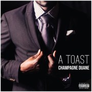 """A Toast"" by Champagne Duane"