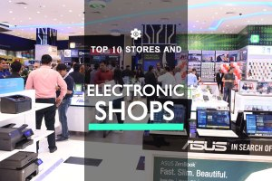 Top 10 Stores & Electronic Shops in Dubai