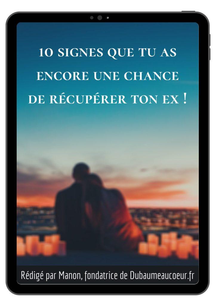 Ai-je une chance de récupérer mon ex ?